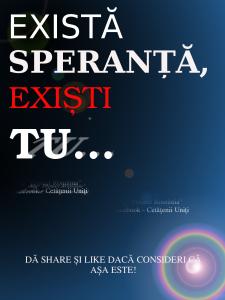 exista speranta, existi tu - blog PROIECT ROMANIA